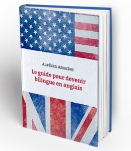 guide-pour-devenir-bilingue-anglais